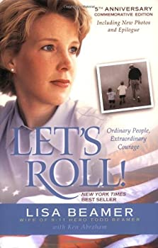 Paperback Let's Roll! : Ordinary People, Extraordinary Courage Book