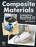 Composite Materials Fabrication Handbook #2 (Composite Garage)