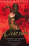 Duende: A Journey In Search Of Flamenco [Idioma Inglés]