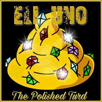 The Polished Turd