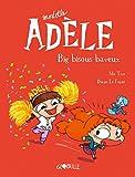 Mortelle Adèle, Tome 13 - Big bisous baveux - Format Kindle - 6,99 €