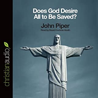 Does God Desire All to Be Saved? cover art