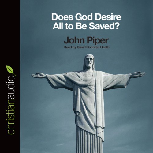 Does God Desire All to Be Saved? audiobook cover art
