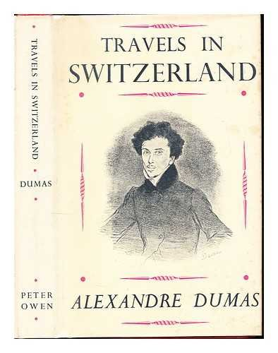 Travels in Switzerland ... Translated by R. W. Plummer and A. Craig stay... - 514RDVF318L. SL500