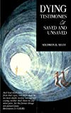 Dying Testimonies Of Saved And Unsaved