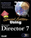 Special Edition Using Macromedia Director 7