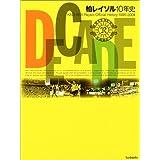 DECADE 柏レイソル10年史―KASHIWA Reysol Official History 1995‐2004
