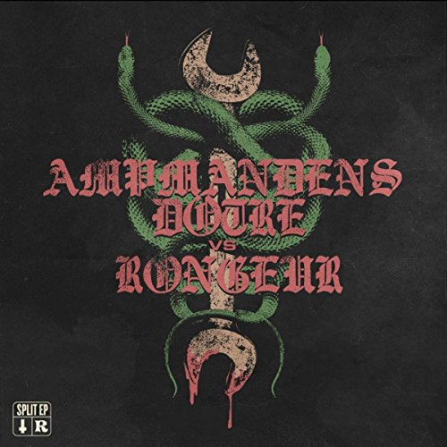 Ampmandens Døtre / Rongeur Split EP