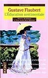L'Education sentimentale, texte intégral - Pocket - 17/03/1998