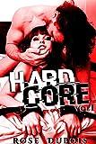 Hard Core: BDSM à plusieurs devant la caméra... Vol. 1: (Trilogie Érotique BDSM, Sexe à Plusieurs, Domination, Fantasmes,...