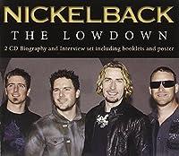 Lowdown Unauthorized by Nickelback