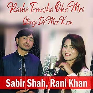 Rasha Tamasha Oka Mro Stargo De Mar Kam - Single