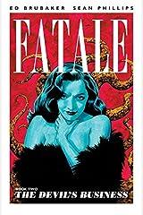 Fatale Vol. 2: Devils Business Kindle Edition