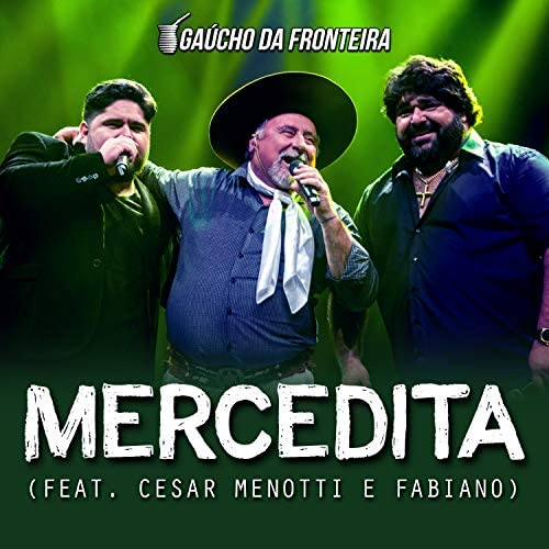 Gaúcho Da Fronteira feat. César Menotti & Fabiano