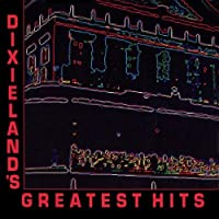 Dixieland's Greatest Hits
