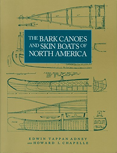 The Bark Canoes and Skin Boats of North America (Ophthalmology Monographs)