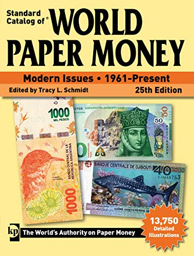 Standard Catalog of World Paper Money, Modern Issues, 1961-Present, 25th Edition