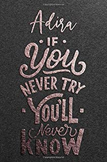 Adira If You Never Try You Never Know: Motivational To Do Checklist Notebook / Journal Gifts for Daily Task Planner & Time...