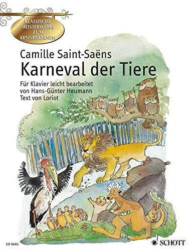 Karneval der Tiere: Phantasie für Klavier leicht bearbeitet: Große zoologische Phantasie für Klavier leicht bearbeitet. Klavier.