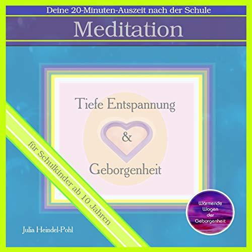 Meditation - Tiefe Entspannung und Geborgenheit für Schulkinder Titelbild