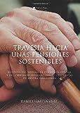 Travesía hacia unas pensiones sostenibles