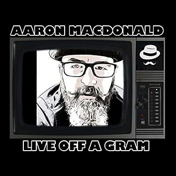 Live off a Gram