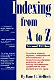 Indexing From A-Z Second Edition - Hans H. Wellisch