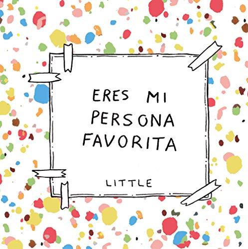 Eres mi persona favorita (Pequeños libros)