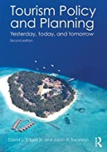 Tourism Policy and Planning: Yesterday, Today, and Tomorrow by David L. Edgell Sr. Jason R. Swanson (2013-06-26)