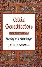 celtic benediction j philip newell
