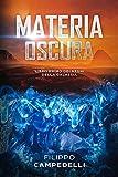 Materia Oscura: Saga dei Regni della Galassia, vol.1