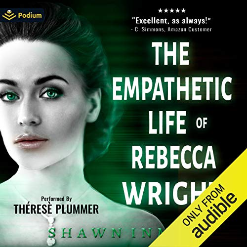 The Empathetic Life of Rebecca Wright Audiobook By Shawn Inmon cover art