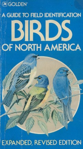 Birds of North America (A Guide to Field Identification)