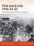 Balkans 1940–41 (2), The: Hitler's Blitzkrieg against Yugoslavia and Greece (Campaign)