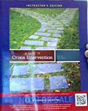 A Guide to Crisis Intervention, 5th Edition Instructor's Edition