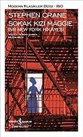 Sokak Kizi Maggie Bir New York Hikayesi