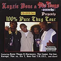 100% Thug Tour (Bonus Dvd) by Layzie Bone & Mo Thugs Records Presents (2006-07-18)