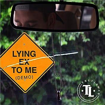 Lying Ex to Me (Demo)