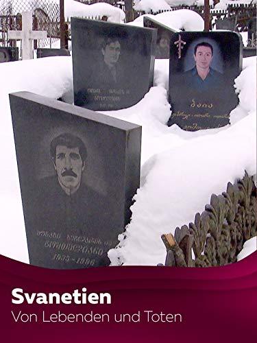 Svanetien - Von Lebenden und Toten