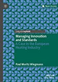 Managing Innovation and Standards: A Case in the European Heating Industry