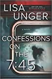 Image of Confessions on the 7:45: A Novel