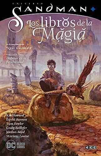 Universo Sandman - Los Libros De La Magia Vol. 03: Habitar en La posibilidad