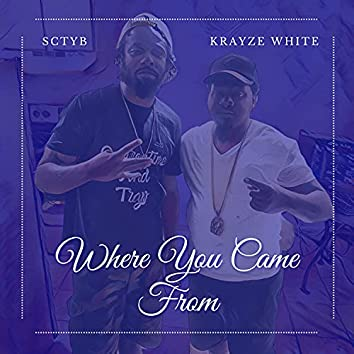Where You Came From