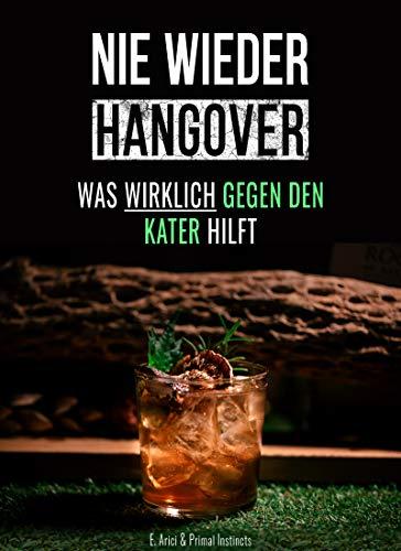 Cocktails, Rezepte gegen Kater: NIE WIEDER HANGOVER - Was wirklich gegen den Kater hilft