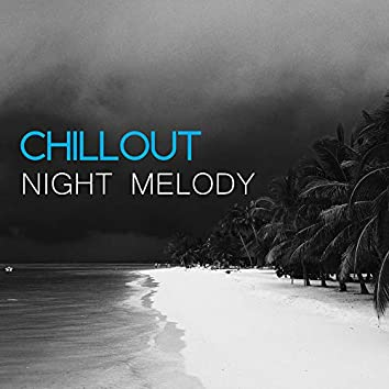 Chillout Night Melody