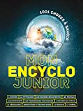 Mon encyclo junior - 1001 choses a savoir