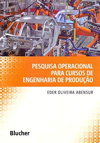 Pesquisa Operacional Para Cursos de Engenharia de Produção