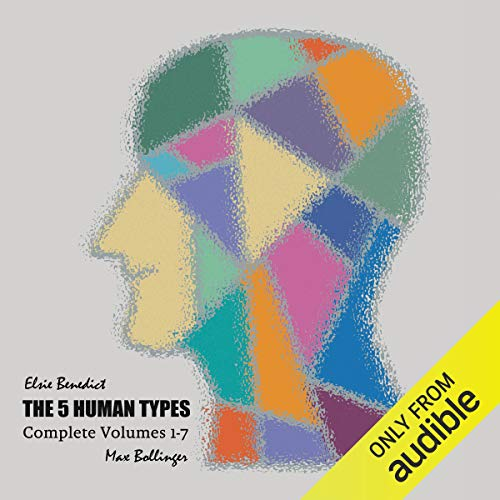 The 5 Human Types, Volume 6 audiobook cover art