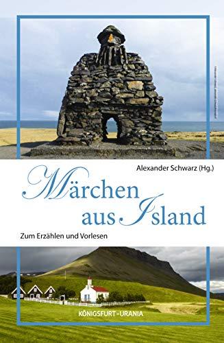 Märchen aus Island: Zum Erzählen und Vorlesen