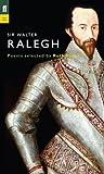Sir Walter Ralegh (Poet to Poet) (English Edition)